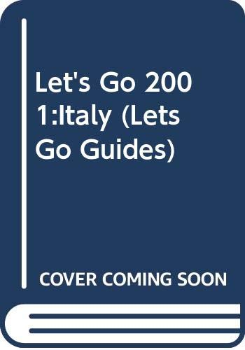 Let's Go 2001:Italy By Harvard Student Agencies