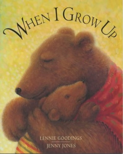 When I Grow Up By Lennie Goodings