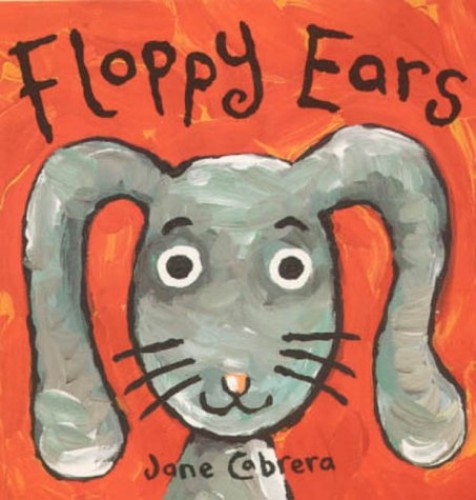 Jane Cabrera Board Books:Floppy Ear By Jane Cabrera
