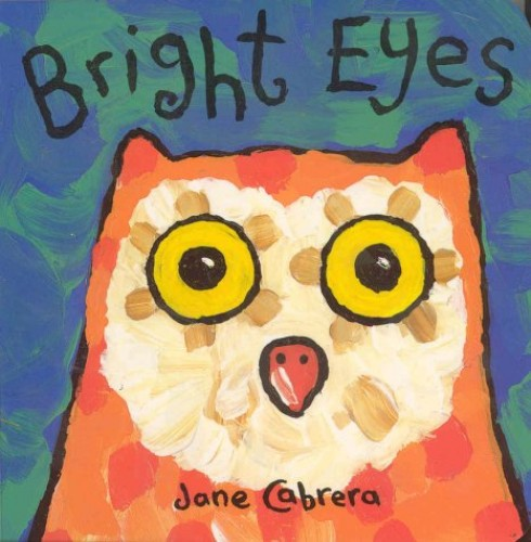 Jane Cabrera Board Books:Bright Eye By Jane Cabrera