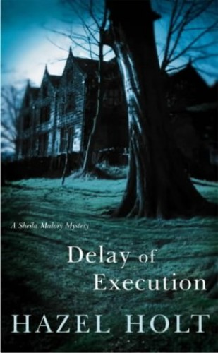 Delay of Execution By Hazel Holt