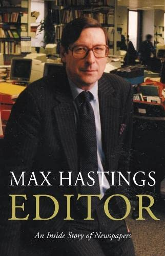 Editor By Sir Max Hastings