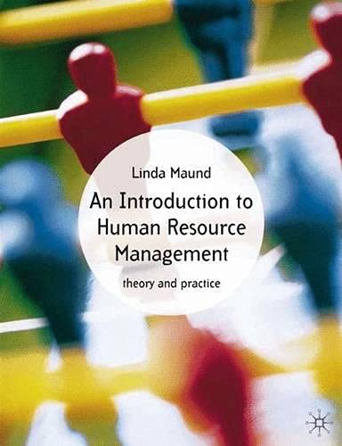 An Introduction to Human Resource Management: Theory and Practice By Linda Maund