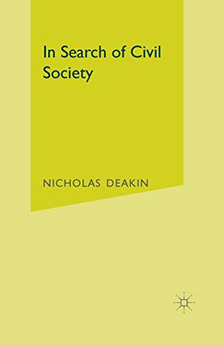 In Search of Civil Society By Nicholas Deakin
