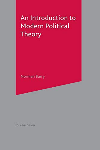 An Introduction to Modern Political Theory By Norman Barry