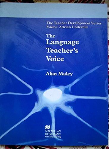 Language Teacher's Voice (Teacher Development Series) By Adrian Underhill