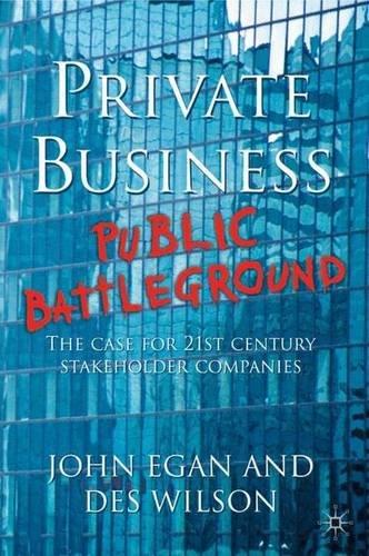 Private Business - Public Battleground By John Egan