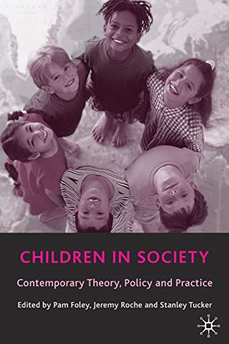 Children in Society By Edited by Pam Foley