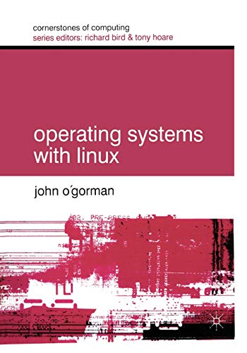 Operating Systems with Linux By John O'Gorman