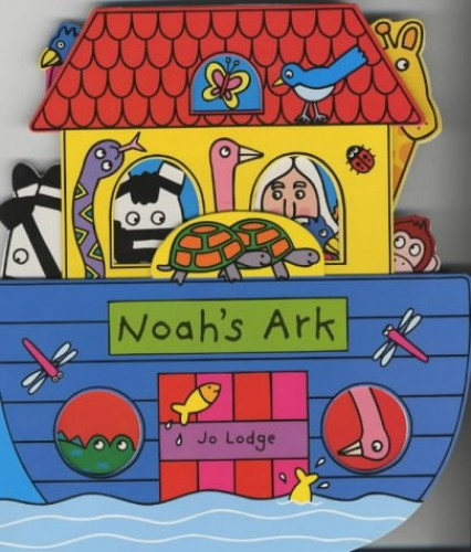 Noah's Ark (Board Books) By Jo Lodge