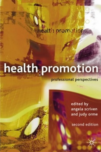 Health Promotion By Angela Scriven