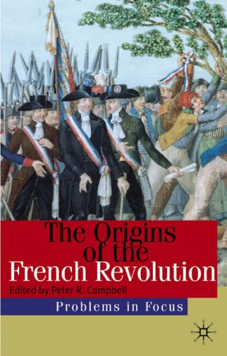 The Origins of the French Revolution By Edited by Peter Robert Campbell