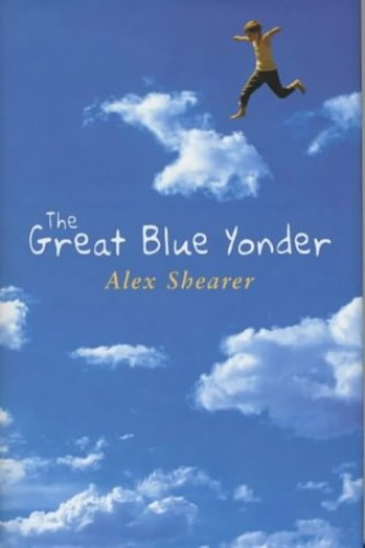 The Great Blue Yonder (HB) By Alex Shearer