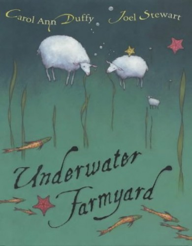 Underwater Farmyard (HB) By Carol Ann Duffy