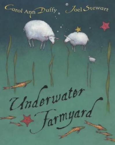 Underwater Farmyard (PB) By Carol Ann Duffy