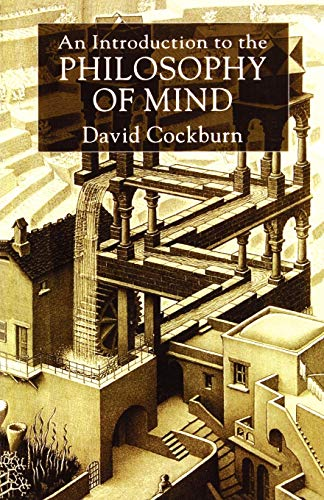An Introduction to the Philosophy of Mind By David Cockburn