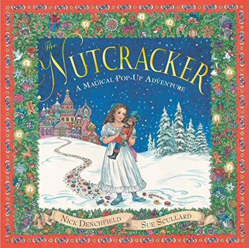 The Nutcracker: A Magical Pop-up Adventure by Illustrated by Sue Scullard