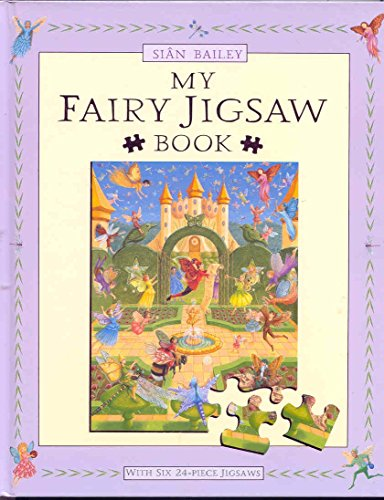 My Fairy Jigsaw Book By Illustrated by Sian Bailey