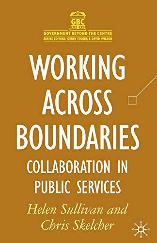 Working Across Boundaries By Helen Sullivan
