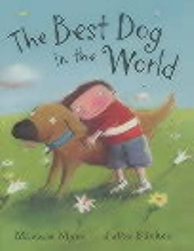 The Best Dog in the World (HB) by Miriam Moss