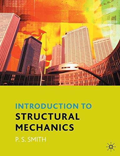 An Introduction to Structural Mechanics By Dr. Paul Smith