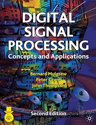 Digital Signal Processing By Bernard Mulgrew