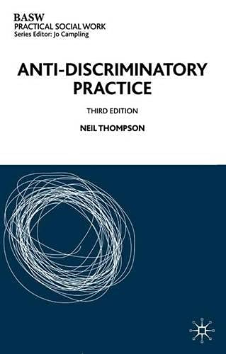 anti discriminatory practices essay The advantages and disadvantages of the task-centred and crisis intervention approaches for anti-discriminatory and social work practice categories free essays.