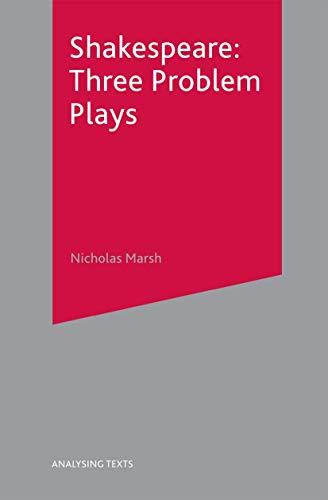 Shakespeare: Three Problem Plays par Nicholas Marsh