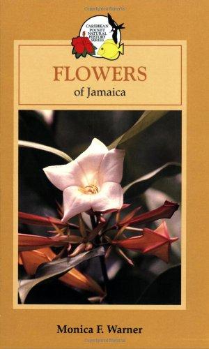 Flowers of Jamaica By Monica Warner