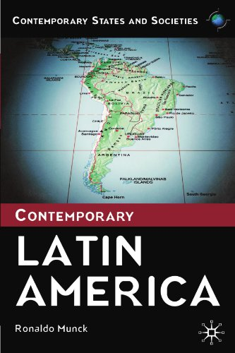Contemporary Latin America (Contemporary States and Societies) By Professor Ronaldo Munck
