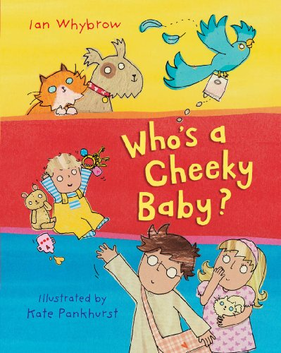 Who's a Cheeky Baby? By Ian Whybrow