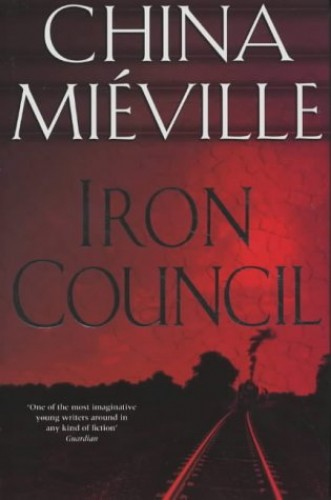 Iron Council By China Mieville