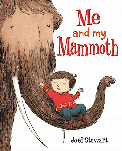 Me and My Mammoth By Joel Stewart