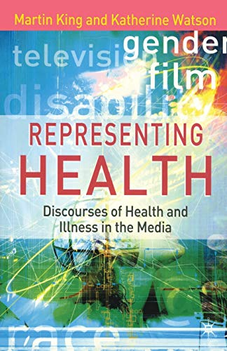 Representing Health By Martin King