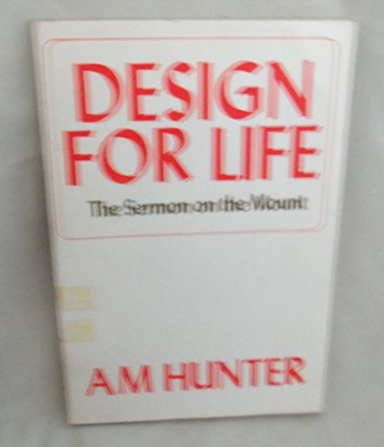 Design for Life By A. M. Hunter