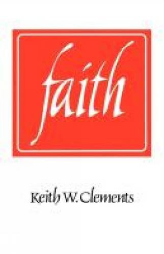 Faith By Keith Clements