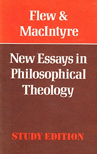 New Essays in Philosophical Theology By Antony Flew