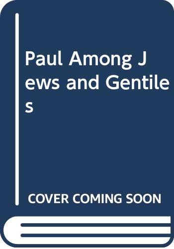 Paul Among Jews and Gentiles By Krister Stendahl