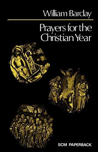 Prayers for the Christian Year By William Hunter, III