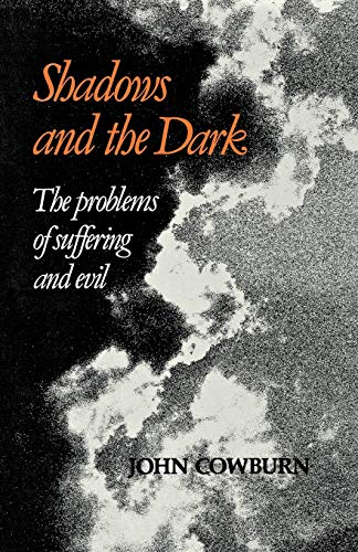 Shadows and Dark By John Cowburn
