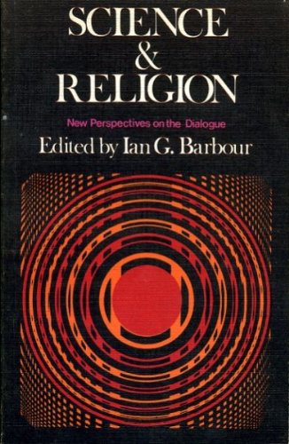 Science and Religion By Ian G. Barbour