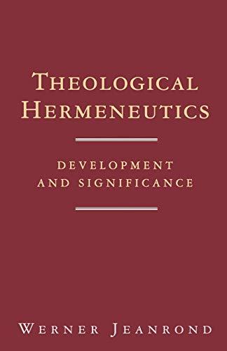 Theological Hermeneutics By Werner G. Jeanrond