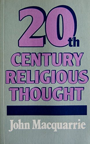 Twentieth Century Religious Thought By John Macquarrie