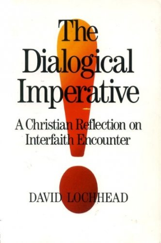 The Dialogical Imperative By David Lochhead