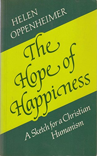 The Hope of Happiness By Helen Oppenheimer