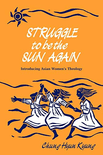 Struggle to be the Sun Again By Hyun Kyung Chung