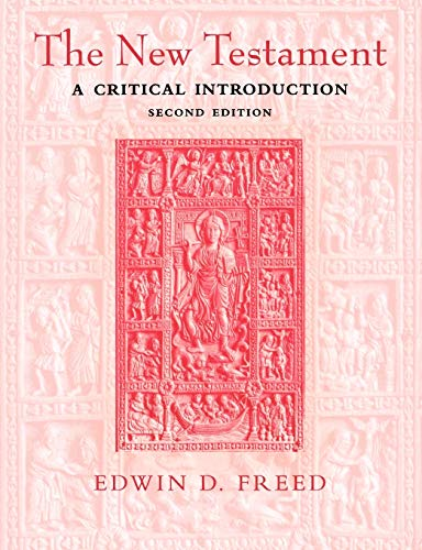 The New Testament By Edwin D. Freed