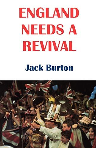 England Needs a Revival By Jack Burton