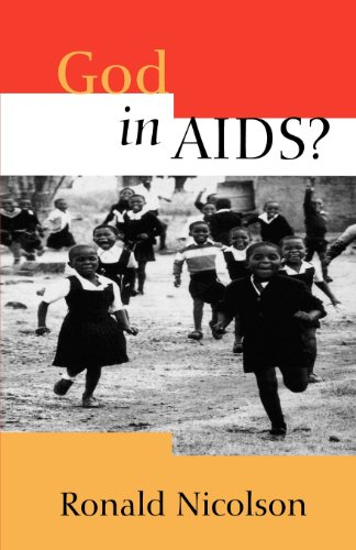 God in AIDS? By Ronald Nicolson