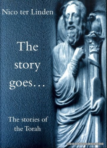The Stories of the Torah By Nico Ter Linden